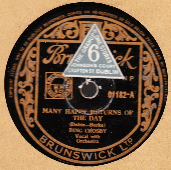 Bing Crosby - Many happy returns of the day- Brunswick 01182